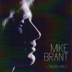 Mike Brant (Майк Брант): L'Inoubliable