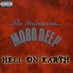 Mobb Deep (Мобб Дип): Hell On Earth (Explicit)
