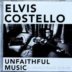Elvis Costello (Элвис Костелло): Unfaithful Music & Soundtrack Album