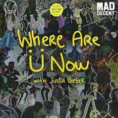 Skrillex & Diplo: Where Are U Now (with Justin Bieber)