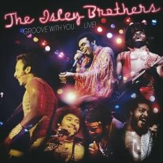The Isley Brothers (Зе Ислей Бротерс): Groove With You…Live!