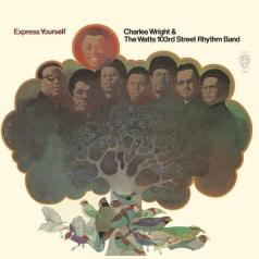 Charles Wright: Express Yourself