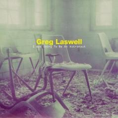 Greg Laswell (Грег Ласвелл): I Was Going To Be An Astronaut