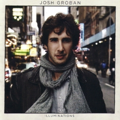 Josh Groban (Джош Гробан): Illuminations