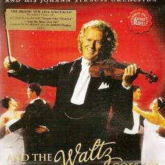 Andre Rieu ( Андре Рьё): And The Waltz Goes On