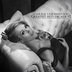 Carrie Underwood (Кэрри Андервуд): Greatest Hits: Decade #1