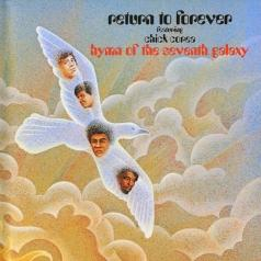 Chick Corea (Чик Кориа): Hymn Of The Seventh Galaxy, Return To Forever