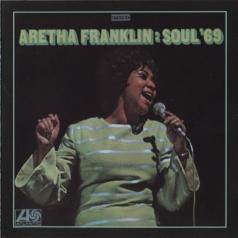Aretha Franklin (Арета Франклин): Soul '69