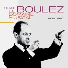 Pierre Boulez (Пьер Булез): Le Domaine Musical