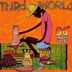 Third World (Третий Мир): 96 Degrees In The Shade