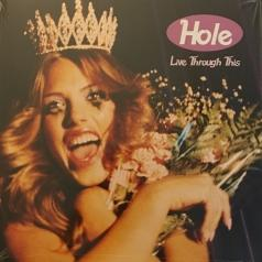 Hole (Хоул): Live Through This
