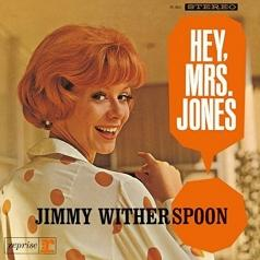Jimmy Witherspoon (Джимми Уизерспун): Hey, Mrs Jones !