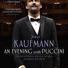 Jonas Kaufmann (Йонас Кауфман): An Evening With Puccini