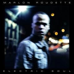 Marlon Roudette (Марлон Рудетт): Electric Soul