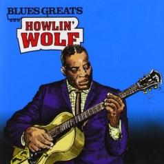 Howlin' Wolf (Хаулин Вулф): Howlin' Wolf