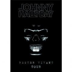Johnny Hallyday (Джонни Холлидей): Rester Vivant Tour