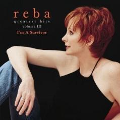 Reba McEntire (Риба Макинтайр): I'm A Survivor