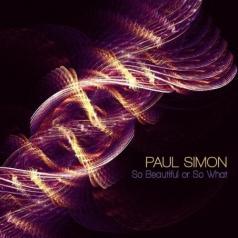 Paul Simon (Пол Саймон): So Beautiful Or So What