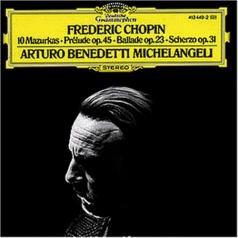 Arturo Benedetti Michelangeli (Артуро Бенедетти Микеланджели): Chopin: 10 Mazurkas; Pr?lude Op.45; Ballade Op.23;