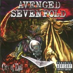 Avenged Sevenfold (Авенгед Севенфолд): City Of Evil