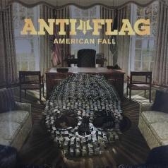 Anti-Flag (Анти-Флаг): American Fall