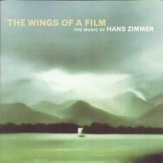 Hans Zimmer (Ханс Циммер): The Music Of Hans Zimmer: The Wings Of A Film