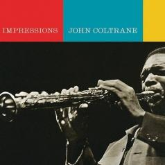 John Coltrane (Джон Колтрейн): Impressions