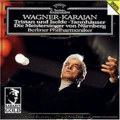 Herbert von Karajan (Герберт фон Караян): Wagner: Tristan und Isolde; Tannh?user; Die Meiste