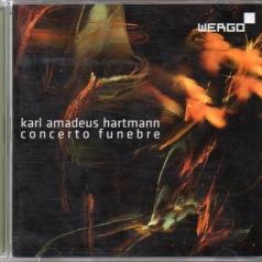 Karl Hartmann: Hartmann: Concerto Funebre
