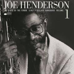 Joe Henderson (Джо Хендерсон): State Of The Tenor - Live At The Village Vanguard Vol.1
