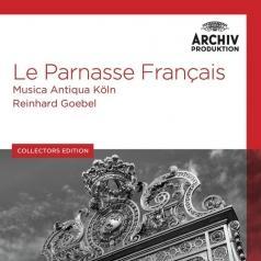 Musica Antiqua Koln: Le Parnasse Francais