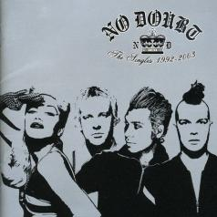No Doubt (Но Даут): Singles 1992-2002