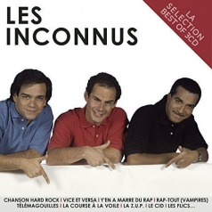 Les Inconnus (Ле Инконнус): La Selection - Best Of