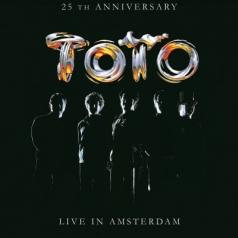 Toto (Тото): Live In Amsterdam - 25Th Aniversary