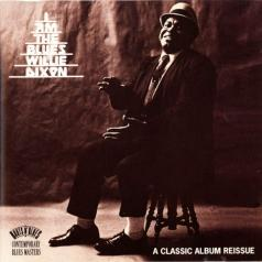Willie Dixon (Вилли Диксон): I Am The Blues