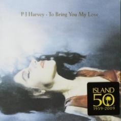 PJ Harvey (Пи Джей Харви): To Bring You My Love