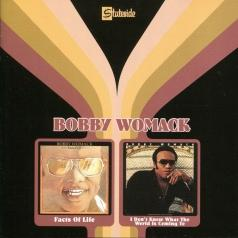 Bobby Womack (Бобби Уомак): Facts Of Life/ I Don't Know What The World Is Coming To