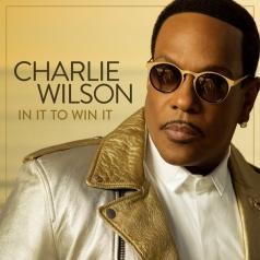 Charlie Wilson (Чарли Уилсон): In It To Win It