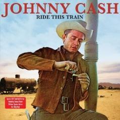 Johnny Cash (Джонни Кэш): Ride This Train