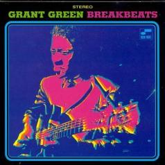 Grant Green (Грант Грин): Blue Break Beats