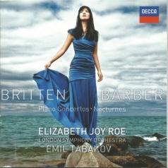 Elizabeth Joy Roe: Britten & Barber Piano Concertos