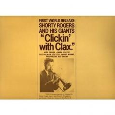 """Shorty"" Milton Rogers (Шорти Роджерс): Clickin' With Clax"