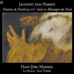Mammel (Ганс Йорг Маммель): Jauchzet Dem Herrem