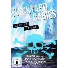 Backyard Babies: Live At Cirkus