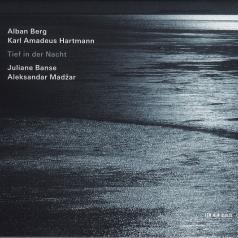 Juliane Banse (Юлиана Банзе): Tief In Der Nacht: Berg/Hartmann Lieder