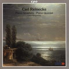 Carl Reinecke (Карл Райнеке): Piano Quartets & Quintets