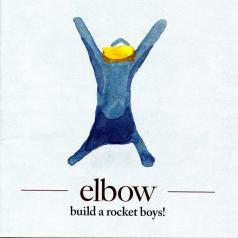 Elbow (Эльбов): Build A Rocket Boys!