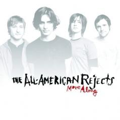 The All American Rejects (Зе Алл Американ Реджект): Move Along