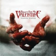 Bullet For My Valentine (Буллет Фор Май Валентайн): Temper Temper (Deluxe Version)