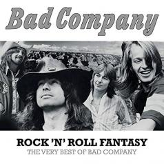Bad Company (Бад Компани): Rock 'N' Roll Fantasy: The Very Best Of